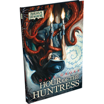 FFG - Arkham Novels: Hour of the Huntress Novella - EN