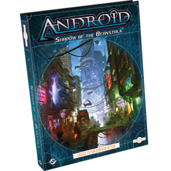 FFG - Genesys Android: Shadow of the Beanstalk Sourcebook - EN