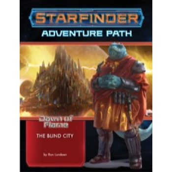 Starfinder Adventure Path: The Blind City (Dawn of Flame 4 of 6) - EN