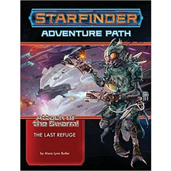 Starfinder Adventure Path: The Last Refuge (Attack of the Swarm 2 of 6) - EN
