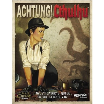 Achtung! Cthulhu: 7th Edition Investigator's Guide to the Secret War - EN