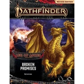 Pathfinder Adventure Path: Broken Promises (Age of Ashes 6 of 6) 2nd Edition - EN