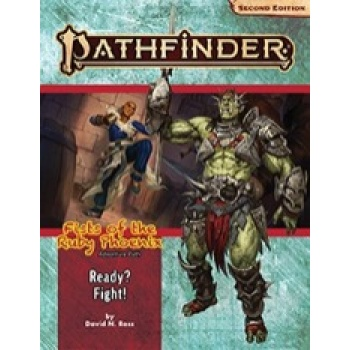 Pathfinder Adventure Path: Ready? Fight! (Fists of the Ruby Phoenix 2 of 3) (P2) - EN