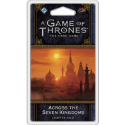 FFG - A Game of Thrones LCG 2nd Edition: Across the Seven Kingdoms Chapter Pack - EN