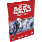 FFG - Star Wars Age of Rebellion RPG: Forged in Battle: A Sourcebook for Soldiers - EN