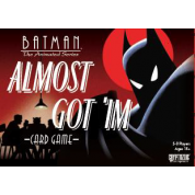 DC Batman The Animated Series - Almost Got 'Im Card Game - EN