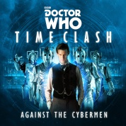 Doctor Who: Time Clash - Against the Cybermen - EN