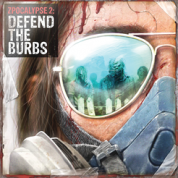 Zpocalypse 2: Defend the Burbs - EN