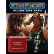 Starfinder Adventure Path: Splintered Worlds (Dead Suns 3 of 6) - EN