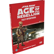 FFG - Star Wars Age of Rebellion: Fully Operational: A Sourcebook for Engineers - EN