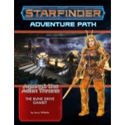 Starfinder Adventure Path: The Rune Drive Gambit (Against the Aeon Throne 3 of 3) - EN