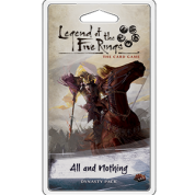 FFG - Legend of the Five Rings LCG: All and Nothing - EN