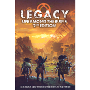 Legacy: Life Among the Ruins 2nd Edition - EN