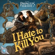 The Princess Bride: I Hate to Kill You - EN