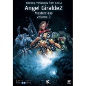 Infinity: Painting Miniatures From A to Z - Angel Giraldez Masterclass Volume 2 - EN