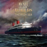 War of the Worlds: The Irish Sea - EN