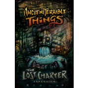 Ancient Terrible Things: Lost Charter - EN