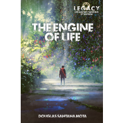 Legacy: The Engine of Life - EN