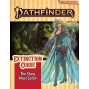 Pathfinder Adventure Path: The Show Must Go On (Extinction Curse 1 of 6) 2nd Edition - EN
