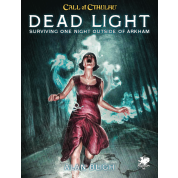 Call of Cthulhu RPG - Dead Light & Other Dark Turns Two Unsettling Encounters On The Road - EN