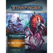 Starfinder Adventure Path: The Cradle Infestation (The Threefold Conspiracy 5 of 6) - EN