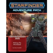 Starfinder Adventure Path: Waking the Worldseed (Devastation Ark 1 of 3) - EN