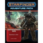 Starfinder Adventure Path: Dominion's End (Devastation Ark 3 of 3) - EN