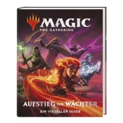 Magic: The Gathering – Aufstieg der Wächter Ein visueller Guide - DE