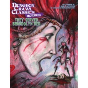 Dungeon Crawl Classics Horror #1 - They Served Brandolyn Red - EN