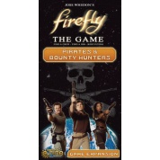 Firefly: The Game – Pirates & Bounty Hunters (Expansion) - EN