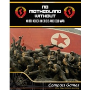 No Motherland Without: North Korea In Crisis And Cold War - EN