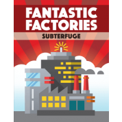 Fantastic Factories: Subterfuge - EN