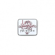 Friends - Love, laughter and friends Pin Badge