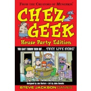 Chez Geek – House Party Edition