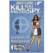 Before I Kill You, Mister Spy - EN